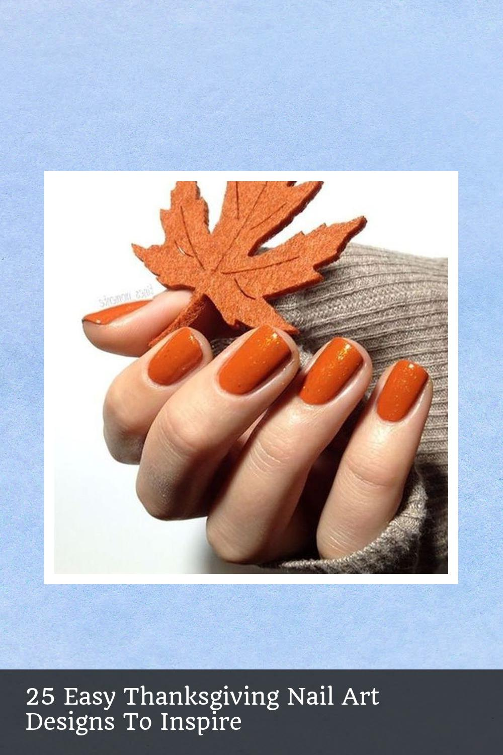 25 Easy Thanksgiving Nail Art Designs To Inspire 19