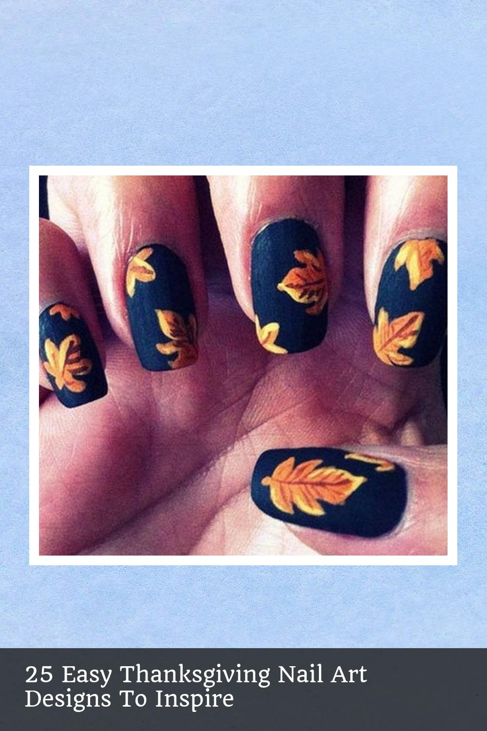 25 Easy Thanksgiving Nail Art Designs To Inspire 21