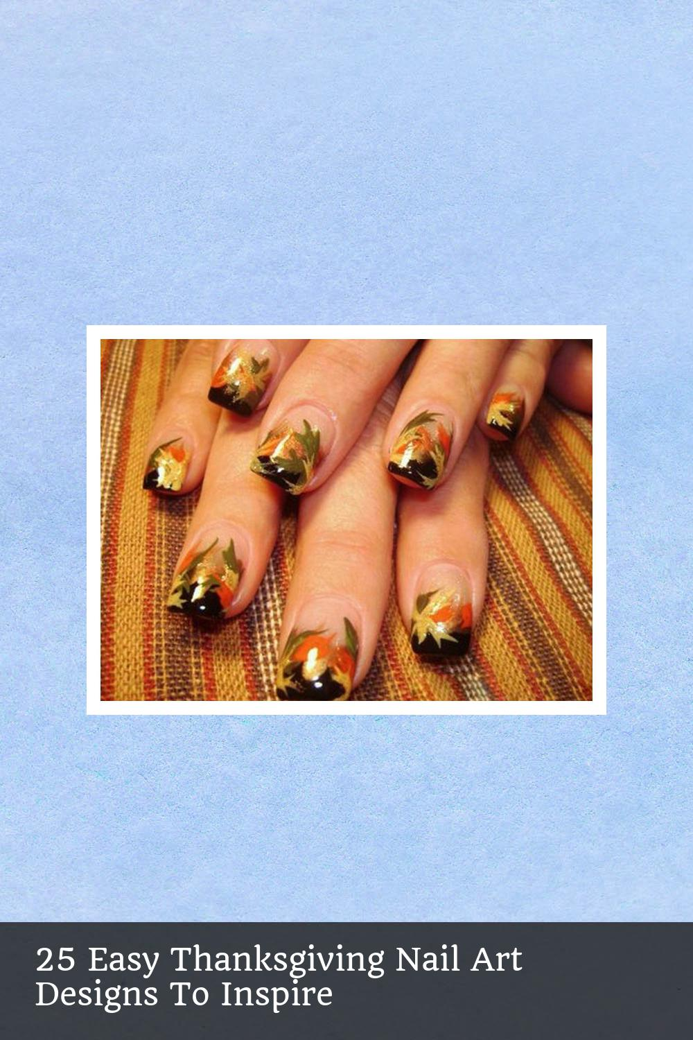 25 Easy Thanksgiving Nail Art Designs To Inspire 8