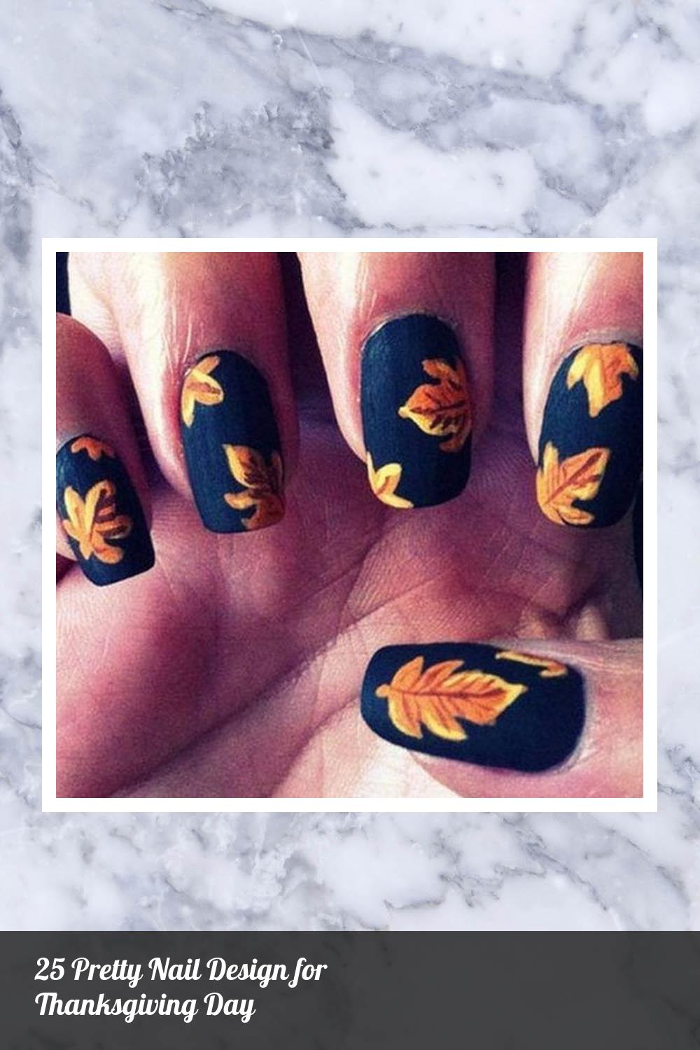 25 Pretty Nail Design for Thanksgiving Day 13